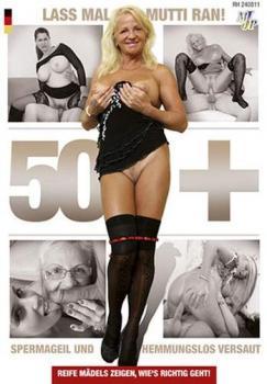 50+ Lass Mal Mutti Ran